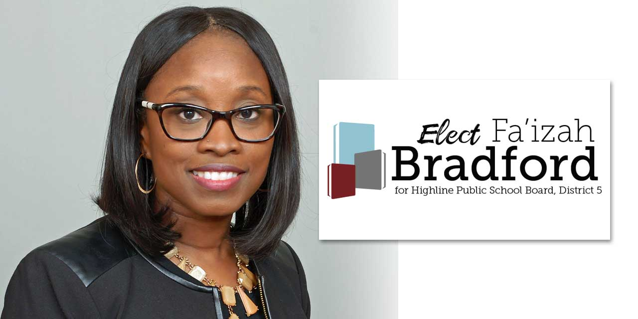 A statement from Advertiser Fa'izah Bradford for Highline School Board