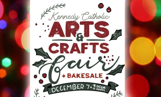Kennedy Catholic High School Arts & Crafts Fair will be Sat., Dec. 7